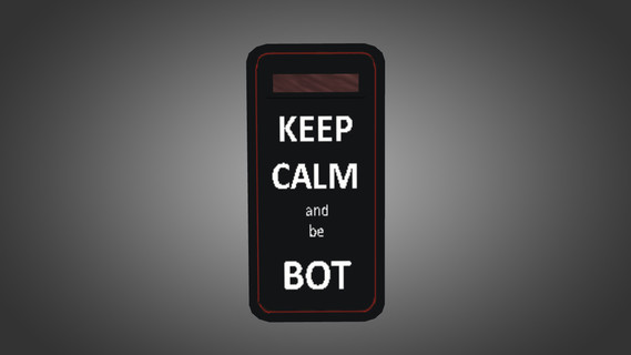 KEEP CALM and be BOT